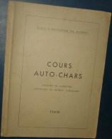 COURS AUTO-CHARS.Maintien En Codition,reparation Du Materiel Automobile.174pages.Dim280x185 - Catalogues