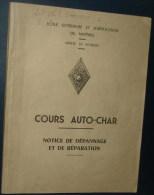 COURS AUTO-CHARS.Notice De Depannage Et De Reparation.100pages.Dim265x205 - Catalogues