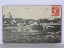 PONT LA VILLE (52) - L'AUJON ET ROUTE D'ORGES - ANIMEE - 1911 - Other Municipalities