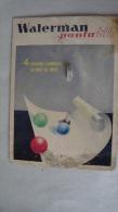 PLAQUE PUBLICITAIRE   EN CARTON POUR STYLO WATERMAN    PANTA  BILLE.  DANS L´ETAT VOIR PHOTO - Placas De Cartón