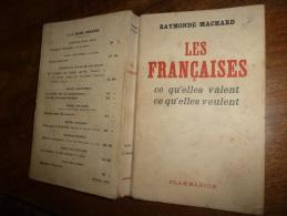 La FRANCAISE Par Raymonde Machard :  Annihilée Sous Le Gouvernement De Pétain, Héroïque Dans La RESISTANCE - Livres, BD, Revues