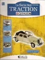 Facicule La Saga Des Traction N° 7 - Littérature & DVD