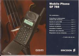ERICSSON - LIBRETTO ISTRUZIONI MOBILE PHONE GF788 - Telefonia