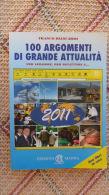 * 2 LIBRI IN UNO - 100 ARGOMENTI DI GRANDE ATTUALITA' E I NUOVI TERMINI AGGIORNAMENTO DELLA LINGUA ITALIANA - - Libros, Revistas, Cómics