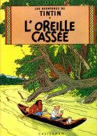 Hergé - Tintin - L´oreille Cassée - Casterman - ( 1966 ) . - Tintin