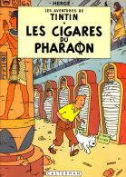 Hergé - Tintin - Les Cigares Du Pharaon - Casterman - ( 1966 ) . - Tintin