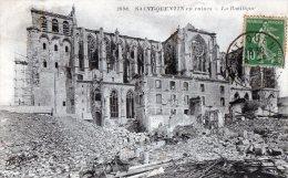 [02] Aisne > Saint Quentin En Ruines La Basilique - Saint Quentin