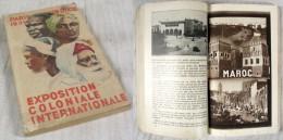 Guide Officiel De L'Exposition Coloniale Internationale De Paris De 1931 / Texte De A. Demaison - Boeken, Tijdschriften, Stripverhalen