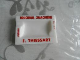 Cendrier Boucherie  Charcuterie  F. Thiessart - Albert  Tél 219 - Asbakken