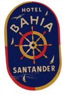 ETIQUETTE HOTEL - ESPAGNE - HOTEL BAHIA - SANTANDER - ROUE DE BATEAU - Hotel Labels