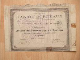 BORDEAUX - GAZ DE BORDEAUX - ACTION DE JOUISSANCE AU PORTEUR - 1884 - - Chemin De Fer & Tramway