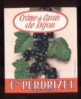 Etiquette  De Crème De  Cassis  De Dijon  -  Ets Perdrizet  Dijon  (21) - Labels