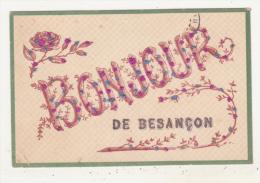 BESANCON - CARTE FANTAISIE COULEUR - BONJOUR DE BESANCON - - Besancon
