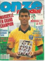 ONZE Mondial N° 17 JUIN 1990 - CARLOS MOZER ( Avec Les Fiches Des 24 équipes ) ITALIE / ARGENTINE / BRESIL / ESPAGNE.... - Sport