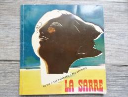 Livre Fascicule Sur La Sarre-vie Activités Et Paysages(voir Photos) - Turismo