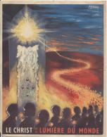 Le Christ Est La Lumiére Du Monde/Bara/Bouchy Et Fils/Vers 1950    CAN118 - Religion & Esotérisme