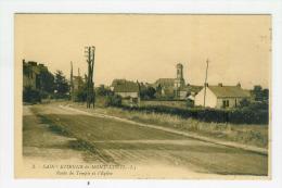 SAINT ETIENNE DE MONTLUC - Route Du Temple Et L'Eglise - Saint Etienne De Montluc