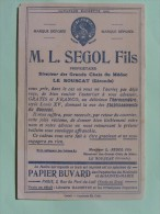 GRANDS CHAIS DU MEDOC - Buvard 1909 - L.SEGOL Fils Propriétaire,Le Bouscat (Gironde ) - Alimentaire