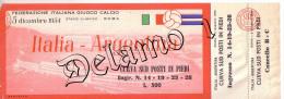 Naz. Di Calcio Italiane.-- ROMA-- Biglietto Originale Incontro -- ITALIA  ARGENTINA1954 - Apparel, Souvenirs & Other