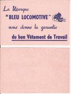 BUVARD   LA MARQUE   BLEU  LOCOMOTIVE  DU  BON  VETEMENT  DE  TRAVAIL - Textile & Vestimentaire