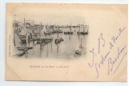 17 - ROYAN - Le Port - FA & Cie - Carte Précurseur - Royan