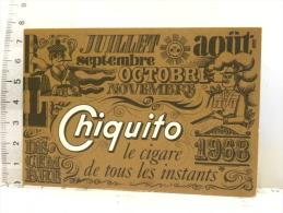 Calendrier 1968 - Chiquito - Le Cigare De Tous Les Instants - Calendriers