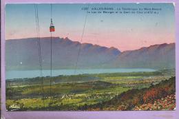 73 - AIX LES BAINS - Le Téléférique Du Mont Revard -Lac Du Bourget - Dent Du Chat - Colorisée - Oblitérée En 1937 - Aix Les Bains