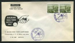 TURKEY 1967 FDC - Championship Of IV Th Balkan Table Tennis (Ping Pong), Oct 4. - 1921-... République