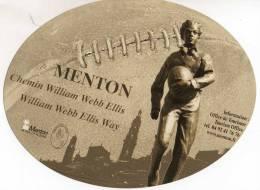 MENTON - CHEMIN WILLIAM WEBB ELLIS - WILLIAM WABB ELLIS WAY - RUGBY - Reclame