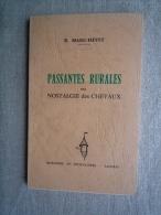 R.Marc-Hevet Passantes Rurales Ou Nostalgie Des Chevaux. 1972 Tirage Limité.V. Photos. - Boeken, Tijdschriften, Stripverhalen