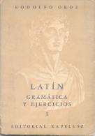 RODOLFO OROZ - LATIN - GRAMATICA Y EJERCICIOS I - EDITORIAL KAPELUSZ AÑO 1961 153 PAGINAS - Schulbücher