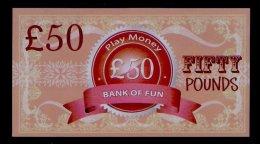 "Play/school Money ""UK Bank Of Fun"" Billet Scolaire, 50 Pds., Training, 155 X 85 Mm, RRR, UNC, Token, Uniface - Regno Unito"