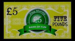 "Play/school Money ""UK Bank Of Fun"" Billet Scolaire, 5 Pds., Training, 155 X 85 Mm, RRR, UNC, Token, Uniface - Regno Unito"