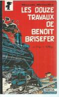 "BENOIT BRISEFER "" LES DOUZE TRAVAUX DE BENOIT BRISEFER ""  -  PRESSES POCKET -  1989 - DELPORTE / PEYO - Benoît Brisefer"