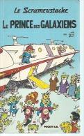 """LE SCRAMEUSTACHE """" LE PRINCE DES GALAXIENS """"  - PRESSES POCKET - 1991 - GOS - Scrameustache, Le"""
