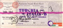 Naz. Di Calcio Italiane.--TRIESTE -- Biglietto Originale Incontro ---- ITALIA B -- TURCHIA 1955 - Habillement, Souvenirs & Autres