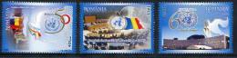 ROMANIA 2005 United Nations Day MNH / **.  Michel 5993-95 - 1948-.... Republics