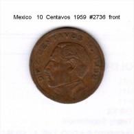 MEXICO   10  CENTAVOS  1959  (KM # 433) - Mexico