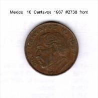 MEXICO   10  CENTAVOS  1967  (KM # 433) - Mexico