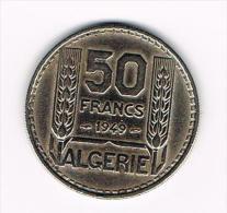 - ALGERIE  50 FRANCS  1949 - Algérie