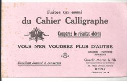 Buvard Faites Un Essai Du Cahier De Calligraphe Buvard Offert Par La Librairie Guerlin-Martin à Reims - Stationeries (flat Articles)