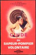 A. Faure / Lt. Cel Beltramelli / L. Barnier - Guide Du Sapeur-Pompier Volontaire - Éditions France-Sélection - ( 1954 ) - Bricolage / Tecnica