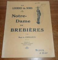Notre-Dame De Brebières. Par René Le Cholleux. - Picardie - Nord-Pas-de-Calais