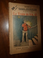 LE TRAIN DE 8H47 N° 3 (La Vie De Caserne)  Par Georges Courteline .illustrations De Guillaume... - Books, Magazines, Comics