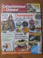 COLLECTIONNEUR & CHINEUR N° 072 - 18 DECEMBRE 2009 - BARBIE SUPER-HEROS / CITROËN / CAPSULES CHAMPAGNE - Brocantes & Collections