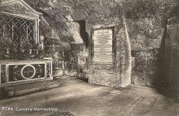 O-ROMA-CARCERE MAMERTINO - Prigione E Prigionieri