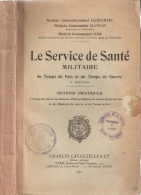 SERVICE SANTE MILITAIRE TEMPS PAIX GUERRE 1934 ARMEE CAMPAGNE CHIRURGIE EVACUATION MATERIEL