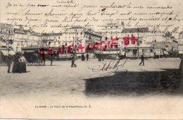 72 -  LE MANS -  LA PLACE DE LA REPUBLIQUE - TRAMWAY POTAGES MAGGI -CARTE PRECURSEUR - Le Mans