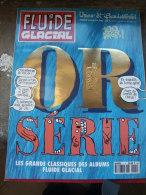 FLUIDE GLACIAL Serie Or N°1 - Fluide Glacial