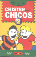 PEPE MULEIRO - CHISTES PARA CHICOS 2 - MIX -  AÑO 1997 - 182 PAGINAS - Humor
